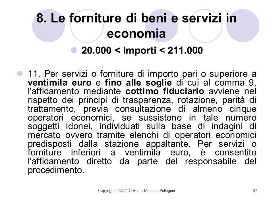 8. Le forniture di beni e servizi in economia