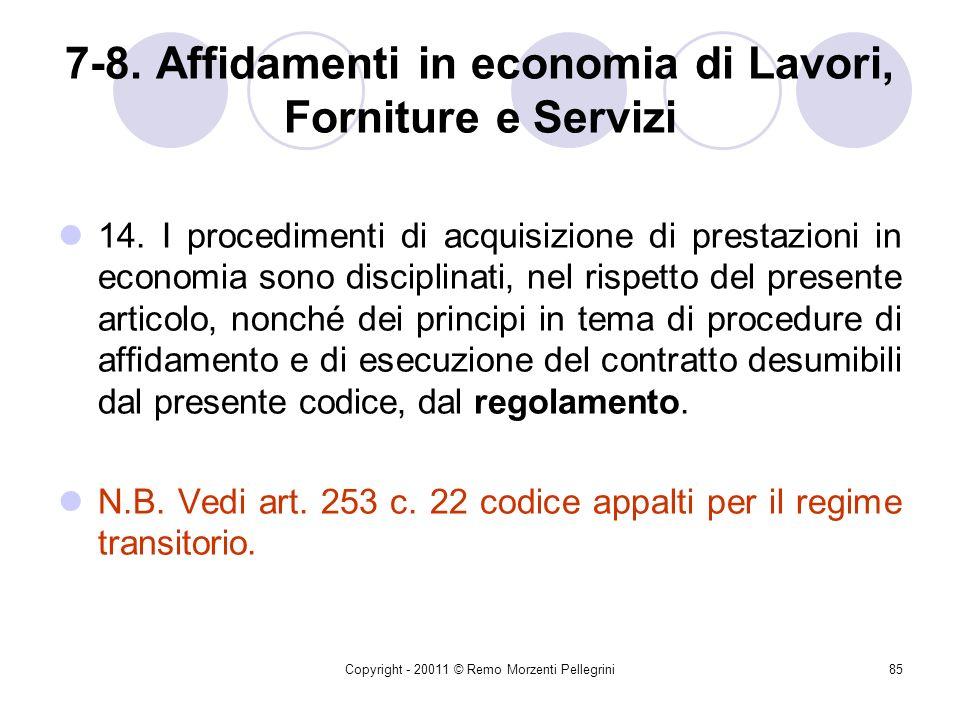 7-8. Affidamenti in economia di Lavori, Forniture e Servizi