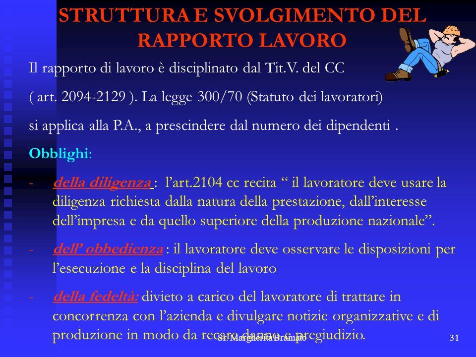STRUTTURA E SVOLGIMENTO DEL RAPPORTO LAVORO