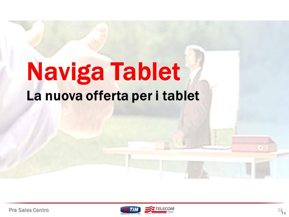 Naviga Tablet La nuova offerta per i tablet 74