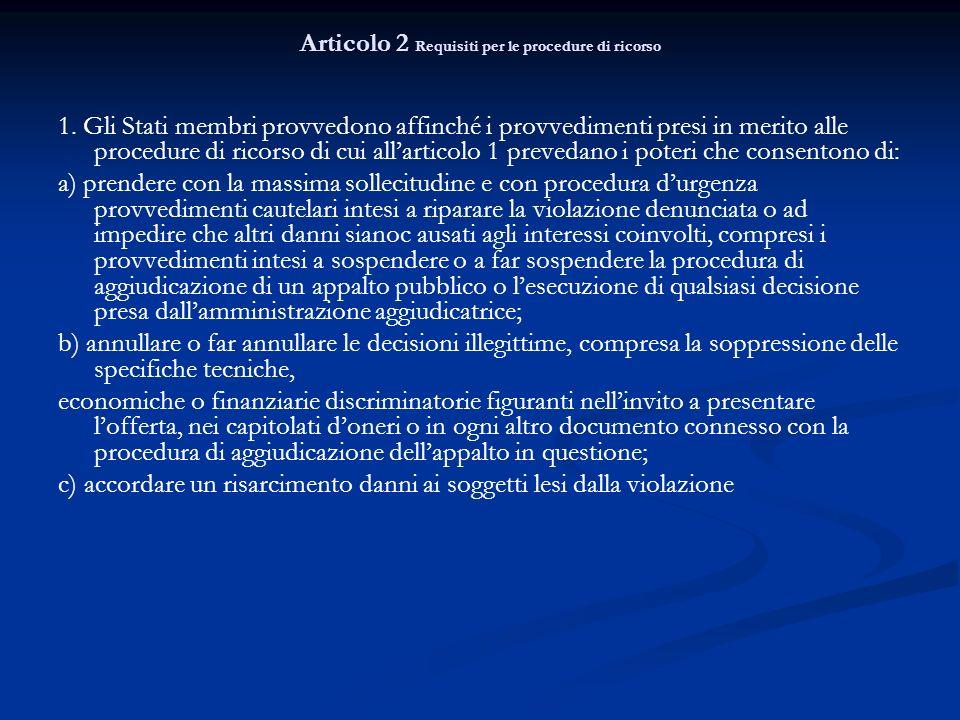 Articolo 2 Requisiti per le procedure di ricorso