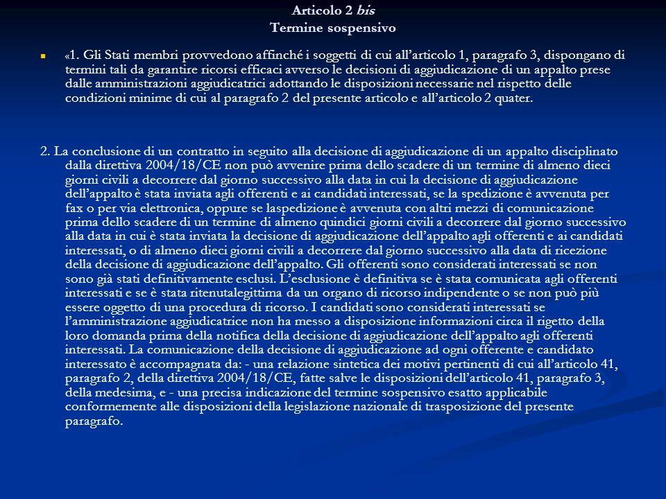 Articolo 2 bis Termine sospensivo