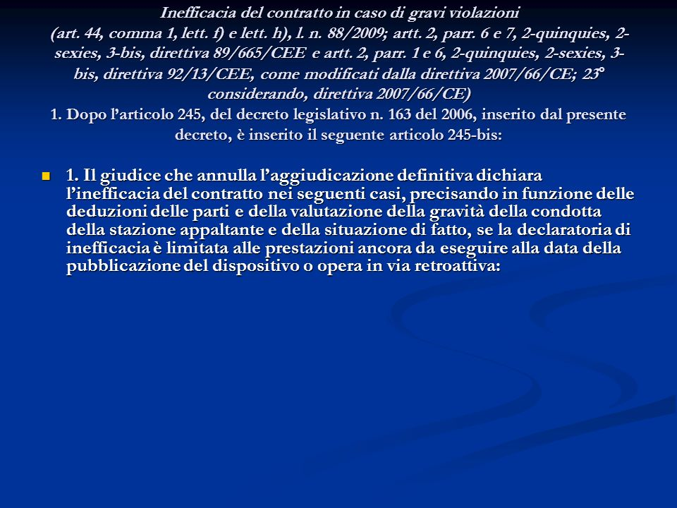 ART. 9 Inefficacia del contratto in caso di gravi violazioni (art