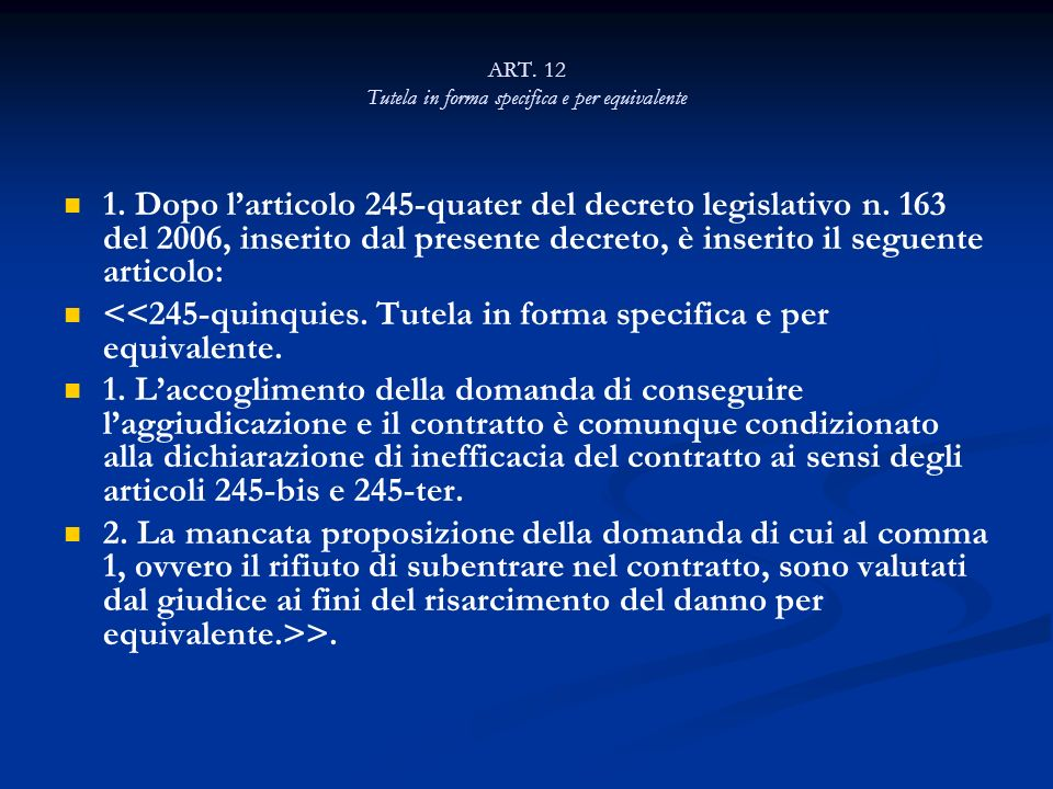 ART. 12 Tutela in forma specifica e per equivalente