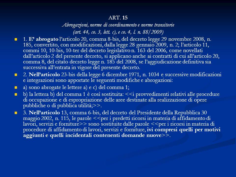 Abrogazioni, norme di coordinamento e norme transitorie