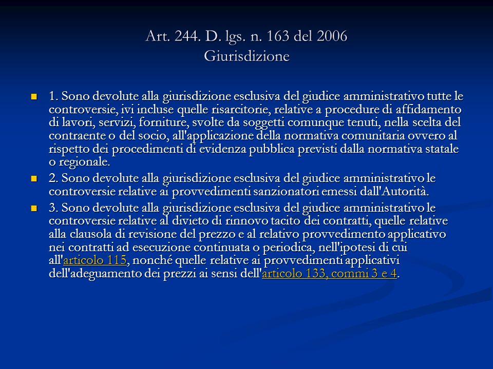 Art. 244. D. lgs. n. 163 del 2006 Giurisdizione