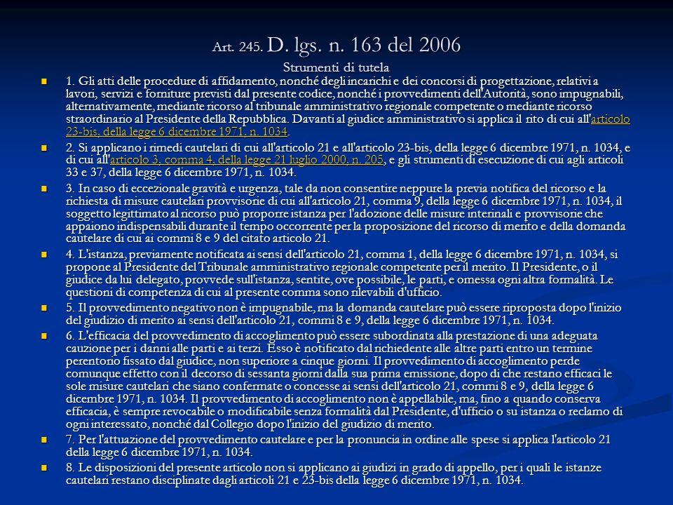 Art. 245. D. lgs. n. 163 del 2006 Strumenti di tutela