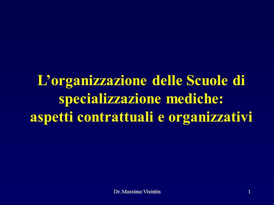 L'organizzazione delle Scuole di specializzazione mediche: aspetti contrattuali e organizzativi.