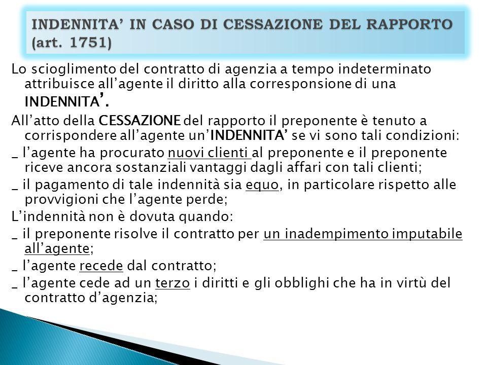 INDENNITA' IN CASO DI CESSAZIONE DEL RAPPORTO (art. 1751)