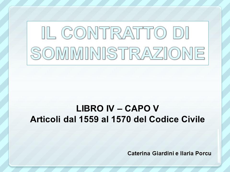 LIBRO IV – CAPO V Articoli dal 1559 al 1570 del Codice Civile