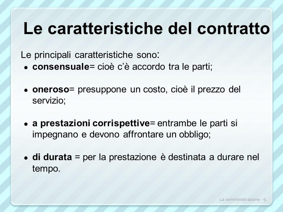 Le caratteristiche del contratto