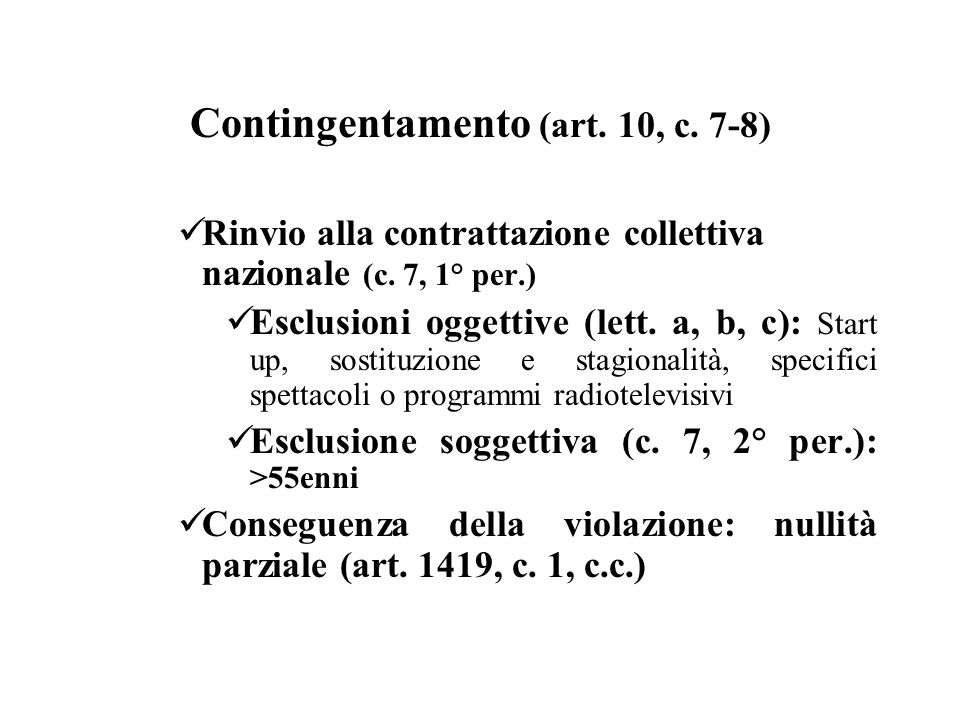 Contingentamento (art. 10, c. 7-8)
