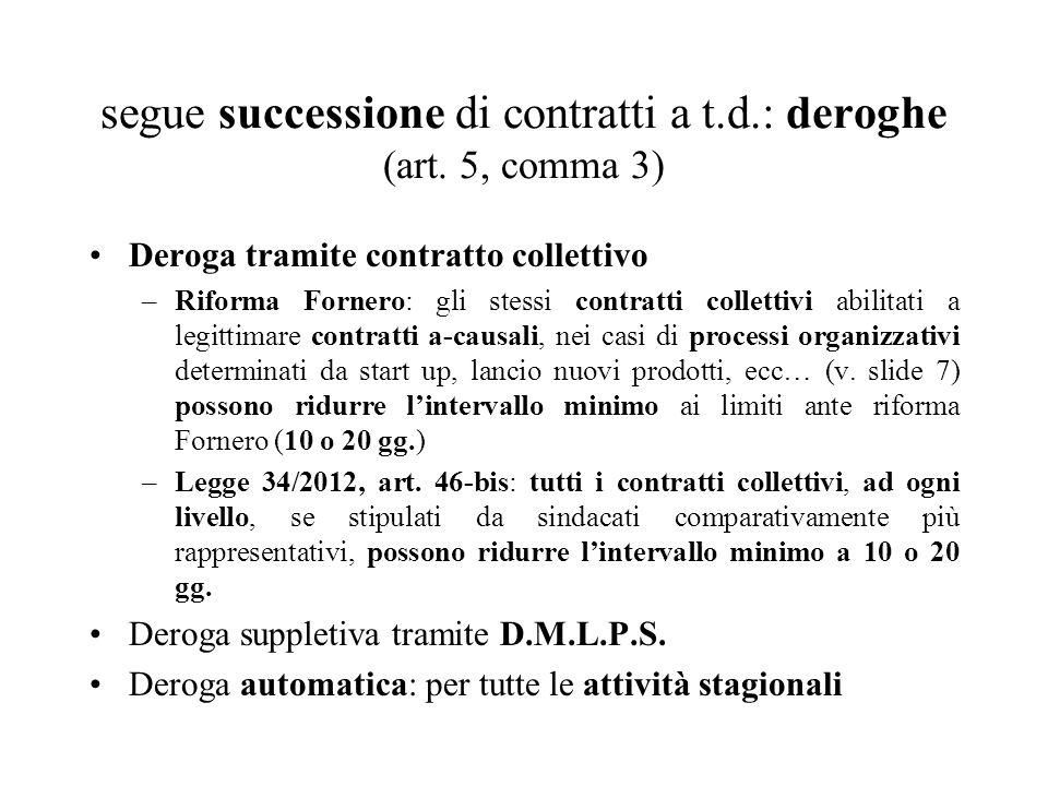 segue successione di contratti a t.d.: deroghe (art. 5, comma 3)