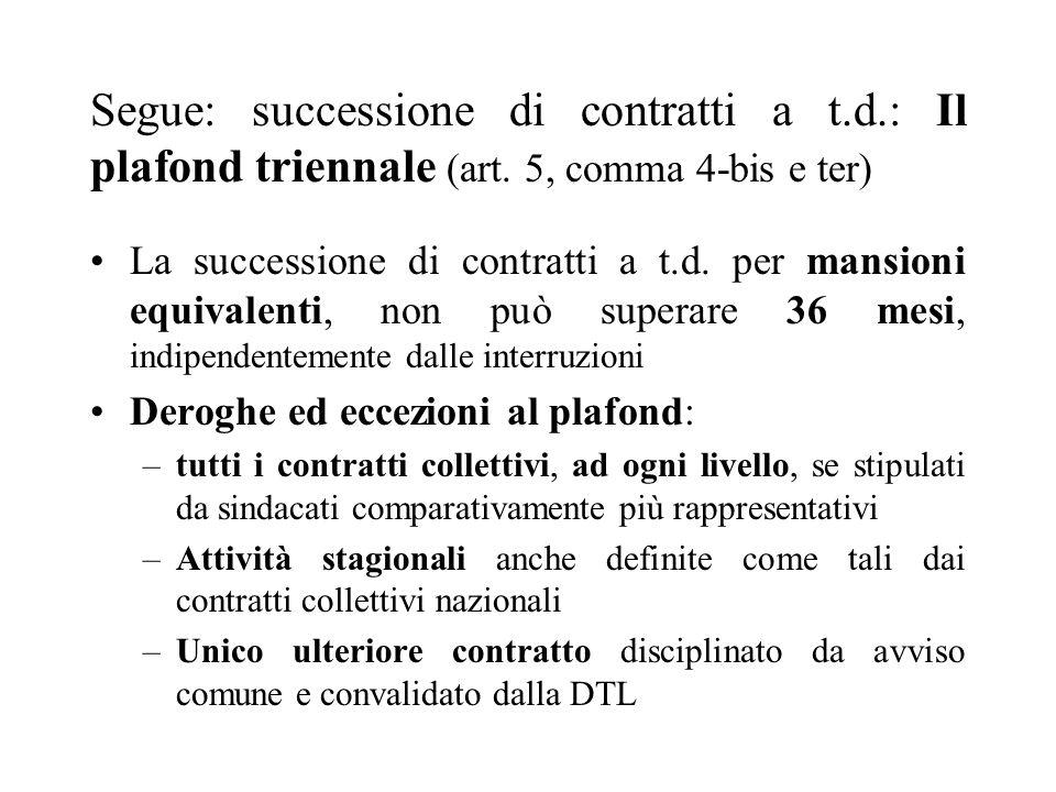 Segue: successione di contratti a t. d. : Il plafond triennale (art