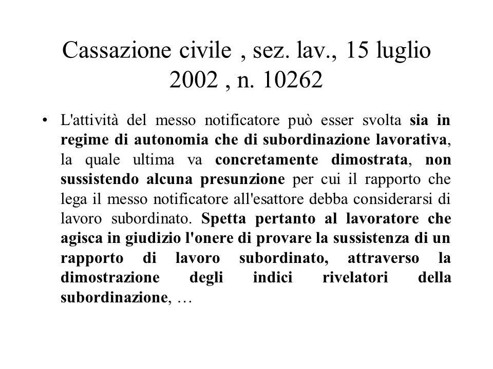 Cassazione civile , sez. lav., 15 luglio 2002 , n. 10262