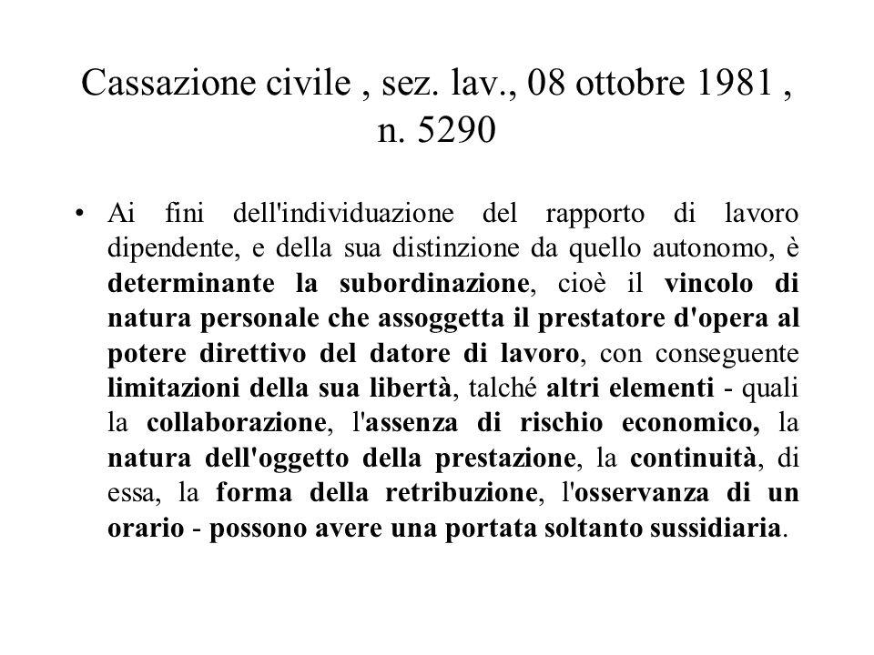 Cassazione civile , sez. lav., 08 ottobre 1981 , n. 5290