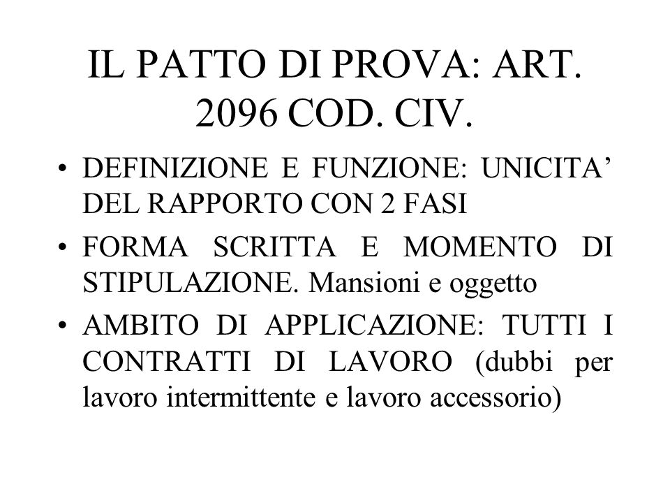 IL PATTO DI PROVA: ART. 2096 COD. CIV.