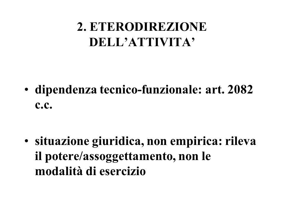 2. ETERODIREZIONE DELL'ATTIVITA'