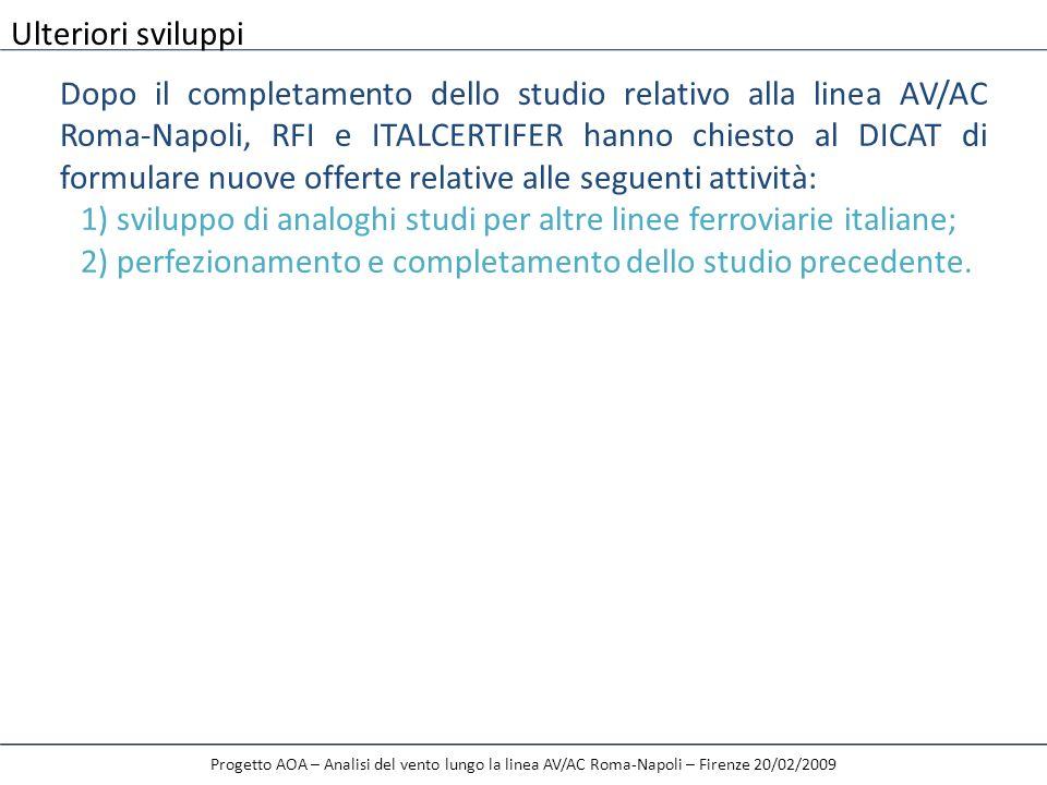1) sviluppo di analoghi studi per altre linee ferroviarie italiane;
