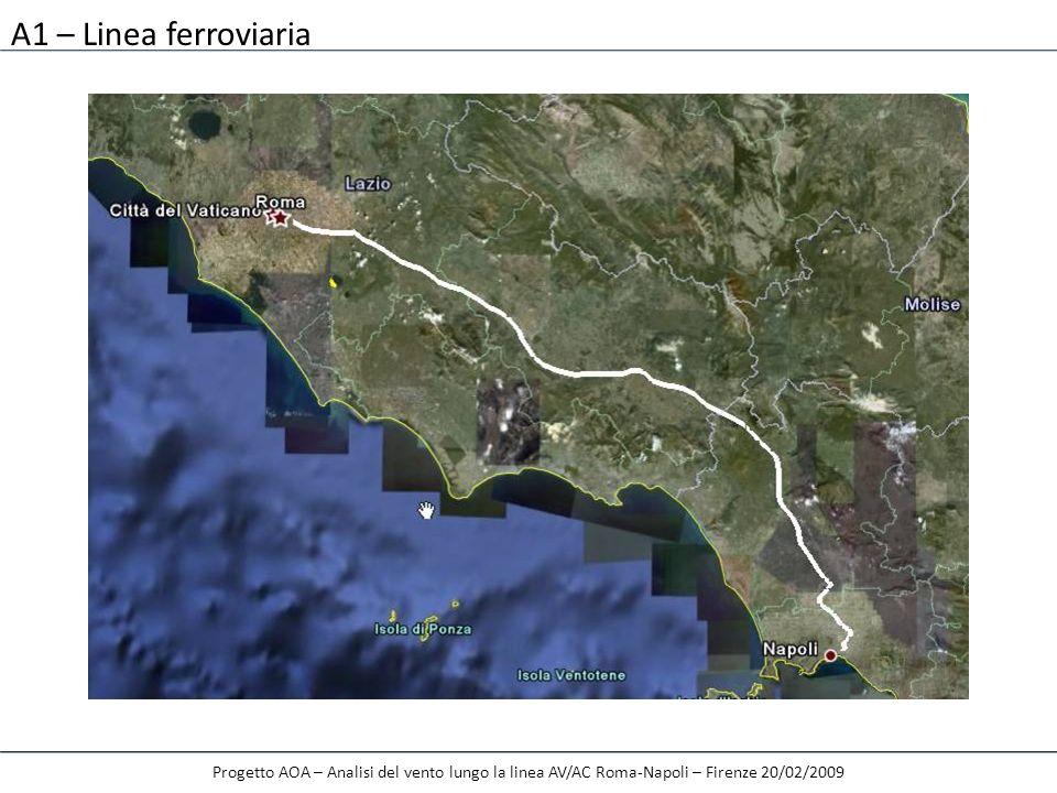 A1 – Linea ferroviaria Progetto AOA – Analisi del vento lungo la linea AV/AC Roma-Napoli – Firenze 20/02/2009.