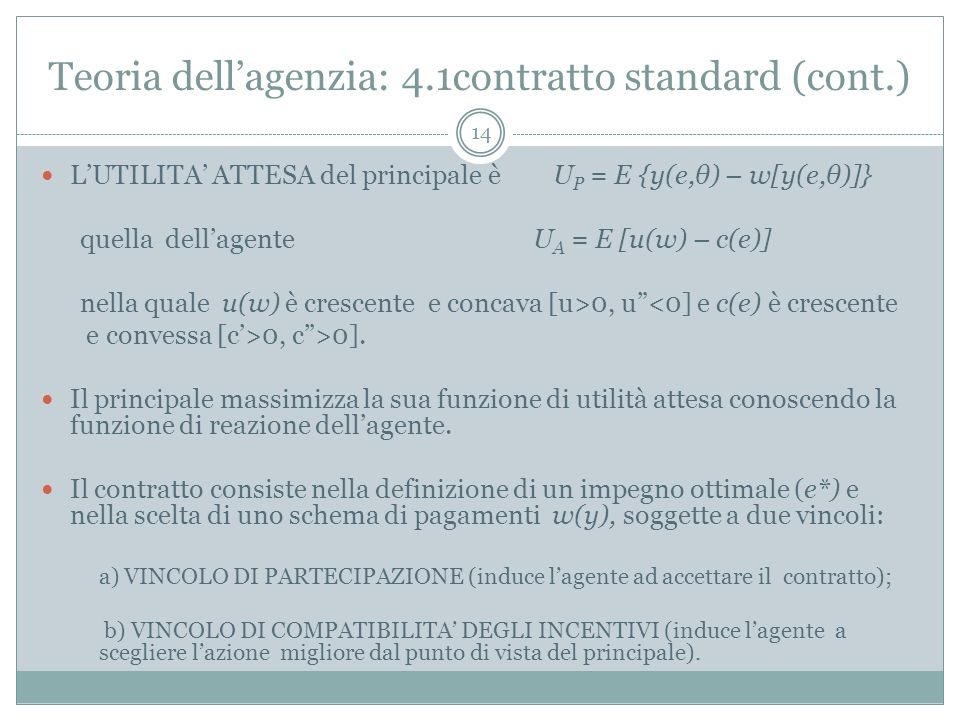 Teoria dell'agenzia: 4.1contratto standard (cont.)