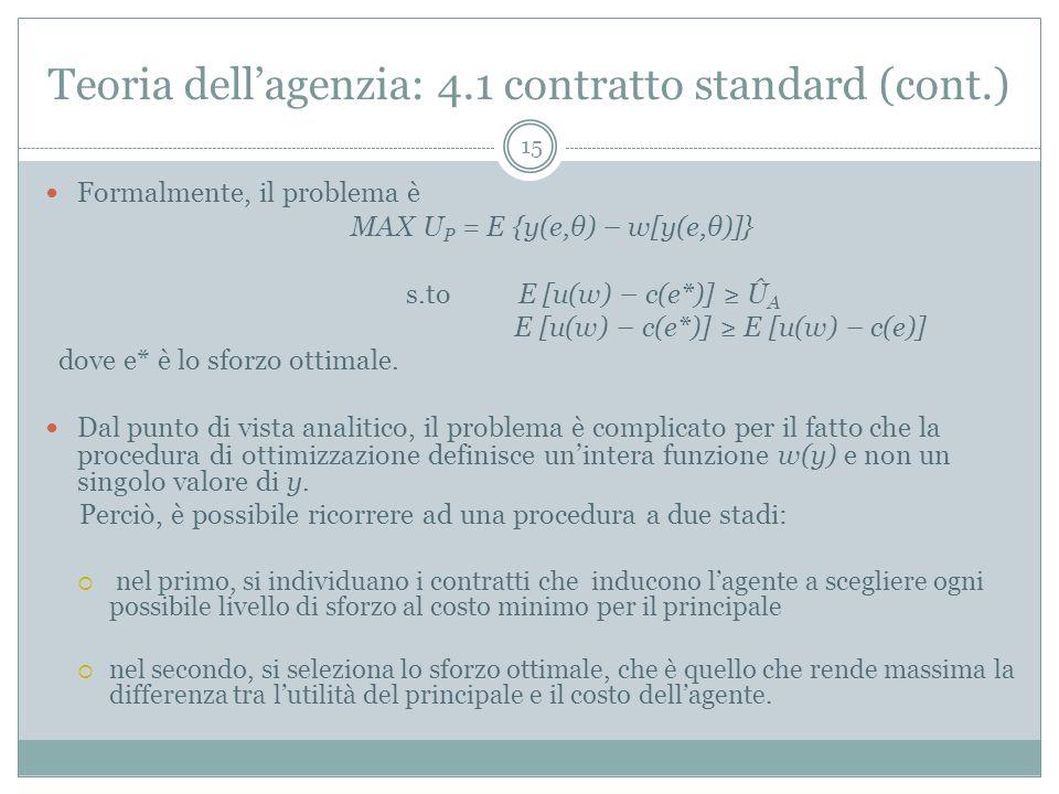 Teoria dell'agenzia: 4.1 contratto standard (cont.)