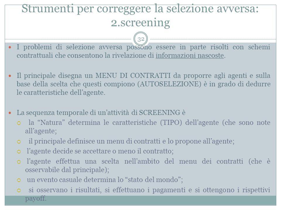 Strumenti per correggere la selezione avversa: 2.screening