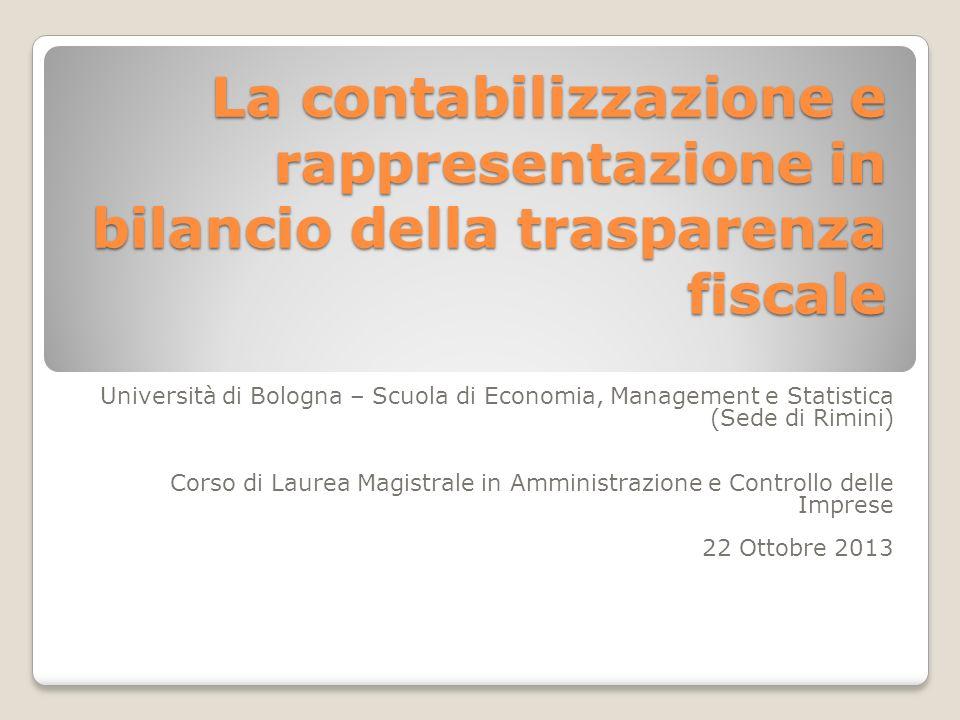 La contabilizzazione e rappresentazione in bilancio della trasparenza fiscale