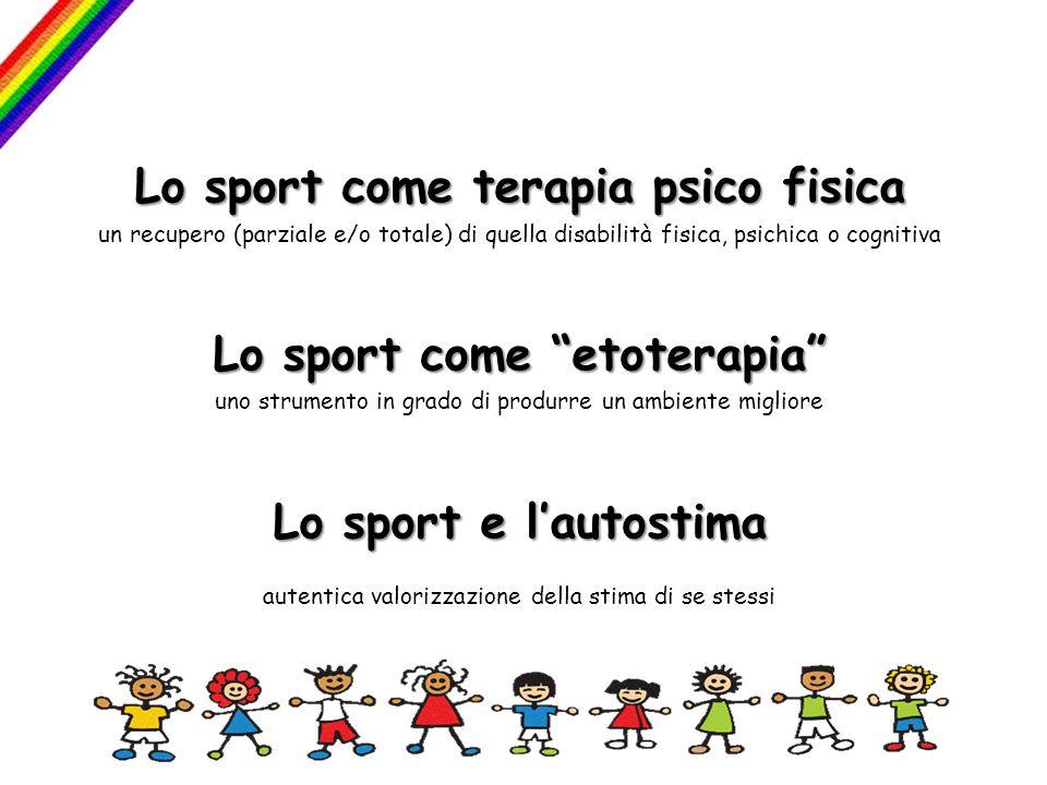 Lo sport come terapia psico fisica