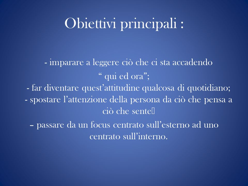 Obiettivi principali :