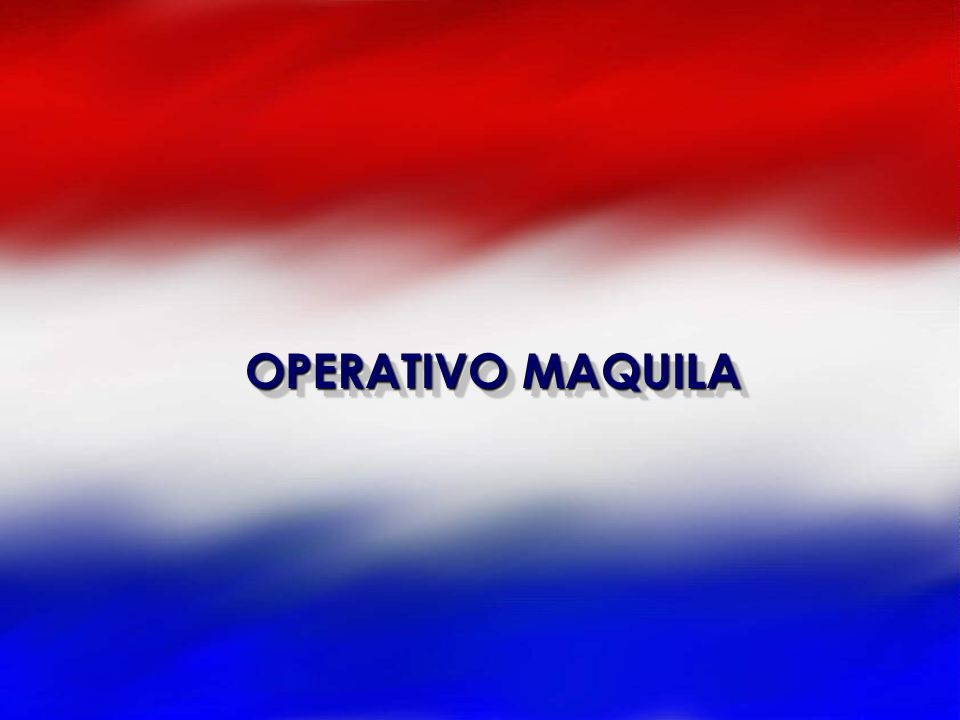OPERATIVO MAQUILA
