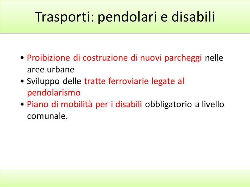 Trasporti: pendolari e disabili