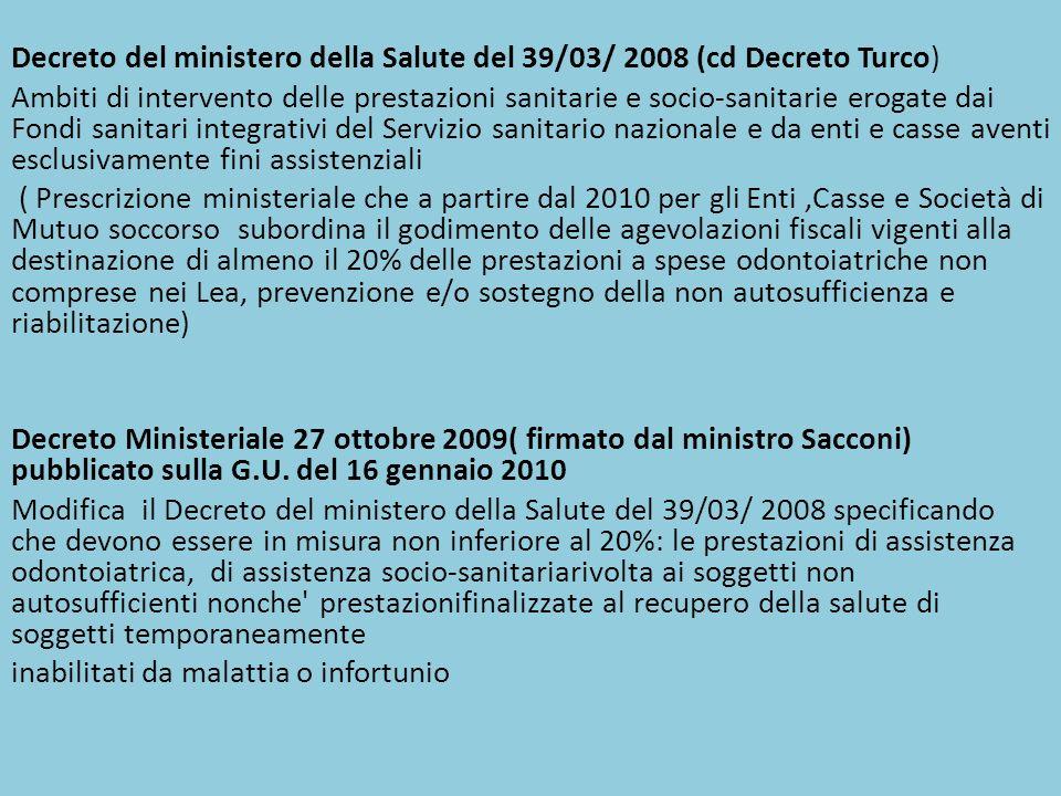 Decreto del ministero della Salute del 39/03/ 2008 (cd Decreto Turco)