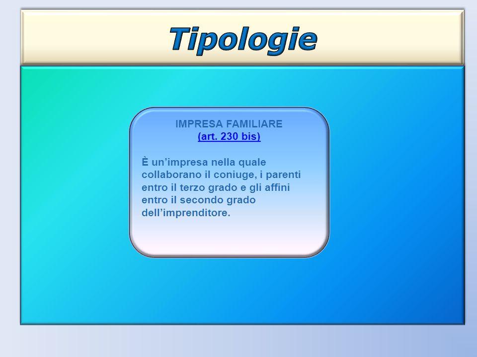 Tipologie IMPRESA FAMILIARE (art. 230 bis)