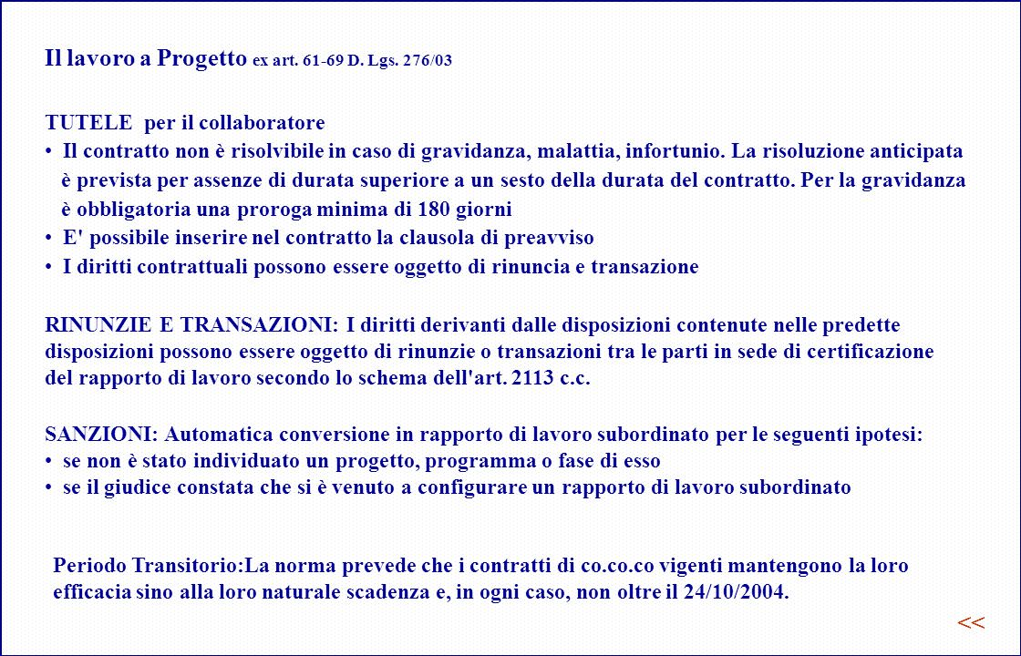 Il lavoro a Progetto ex art. 61-69 D. Lgs. 276/03