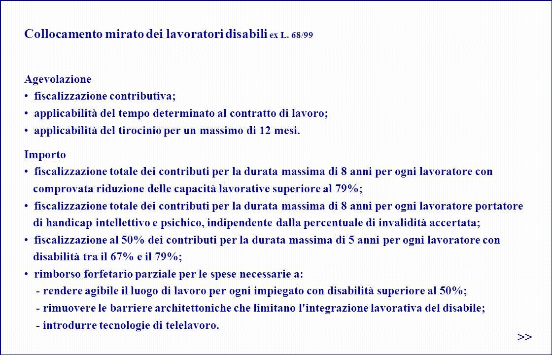 Collocamento mirato dei lavoratori disabili ex L. 68/99