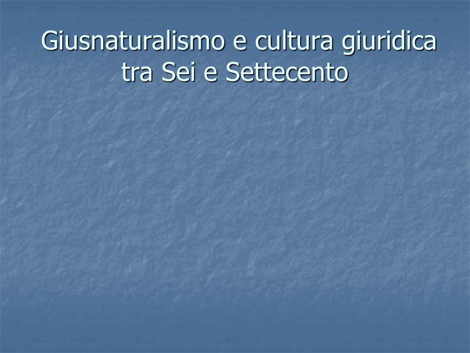 Giusnaturalismo e cultura giuridica tra Sei e Settecento
