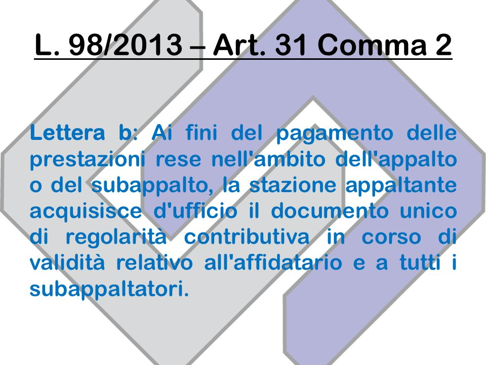 L. 98/2013 – Art. 31 Comma 2