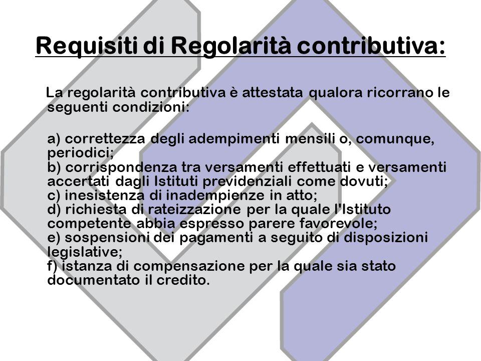 Requisiti di Regolarità contributiva: