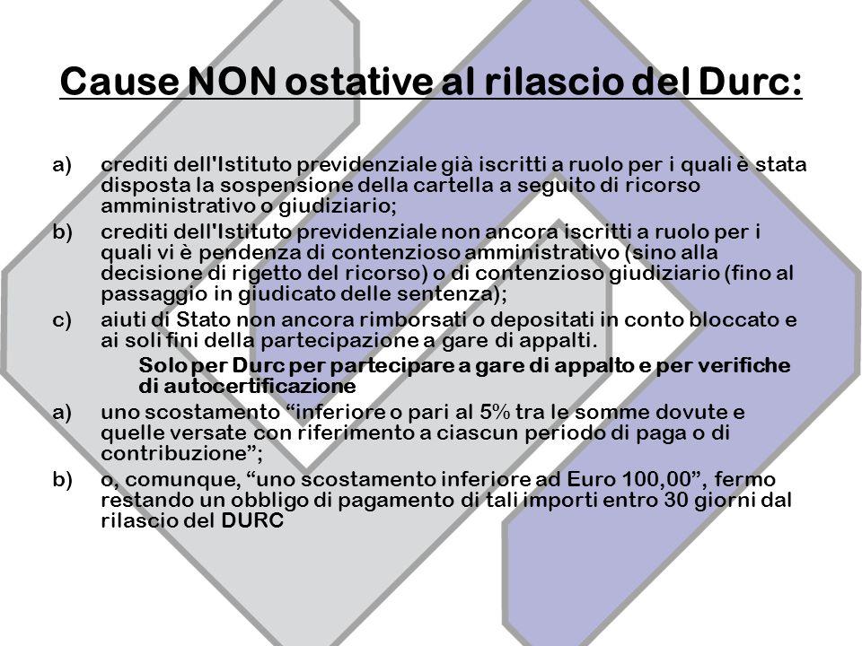 Cause NON ostative al rilascio del Durc: