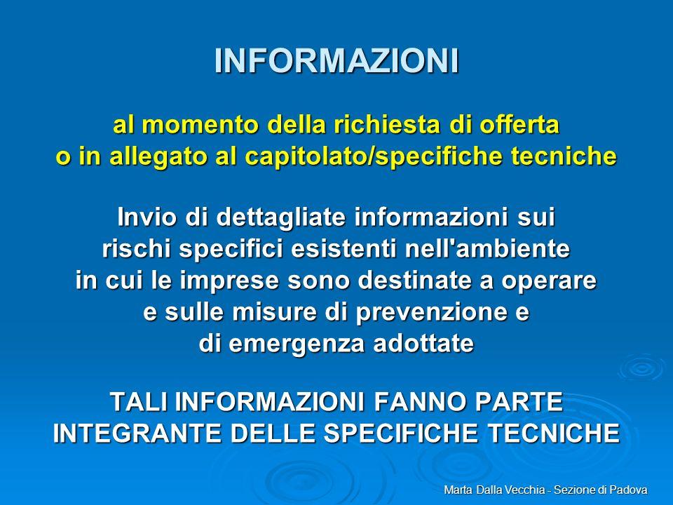 TALI INFORMAZIONI FANNO PARTE INTEGRANTE DELLE SPECIFICHE TECNICHE