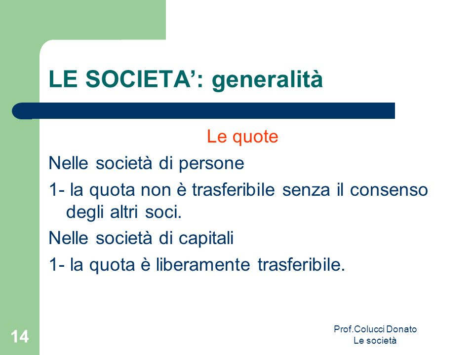 LE SOCIETA': generalità