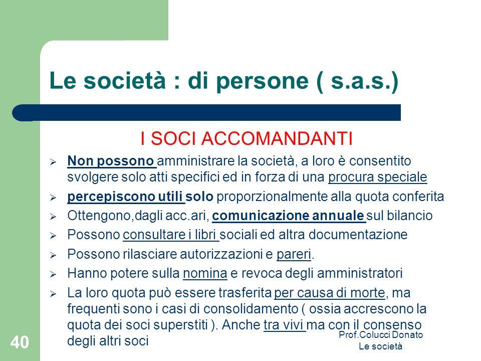 Le società : di persone ( s.a.s.)