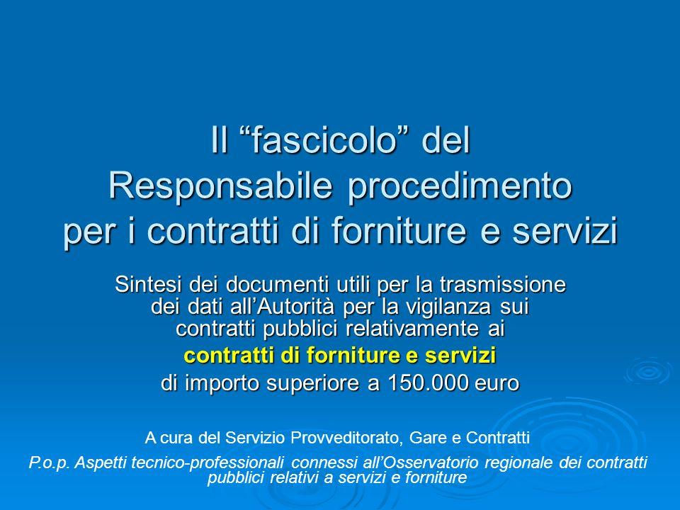 Il fascicolo del Responsabile procedimento per i contratti di forniture e servizi
