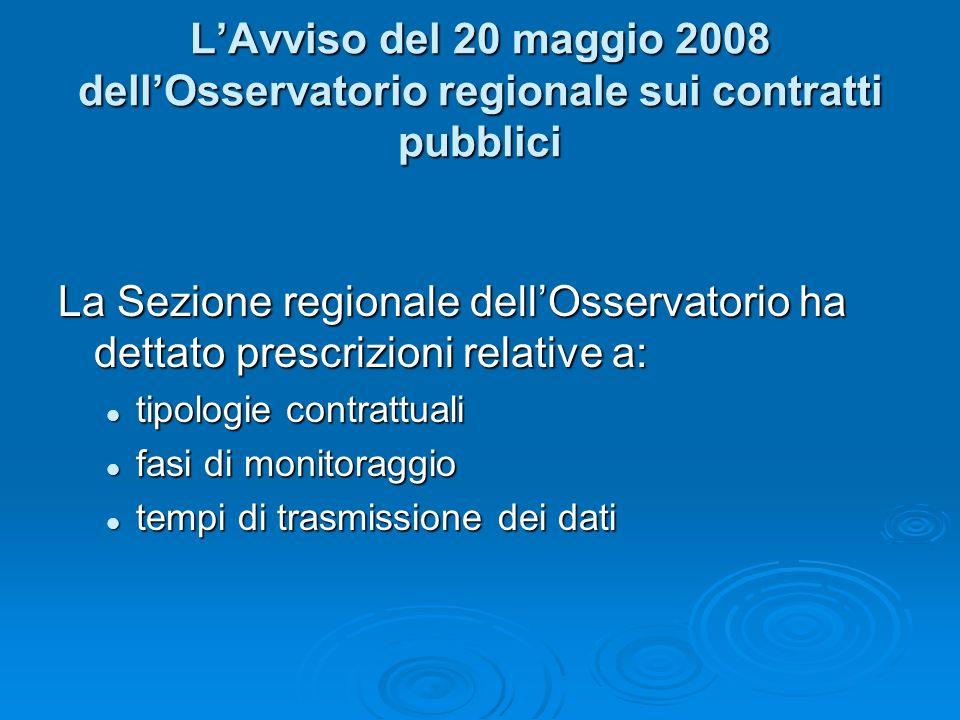 L'Avviso del 20 maggio 2008 dell'Osservatorio regionale sui contratti pubblici