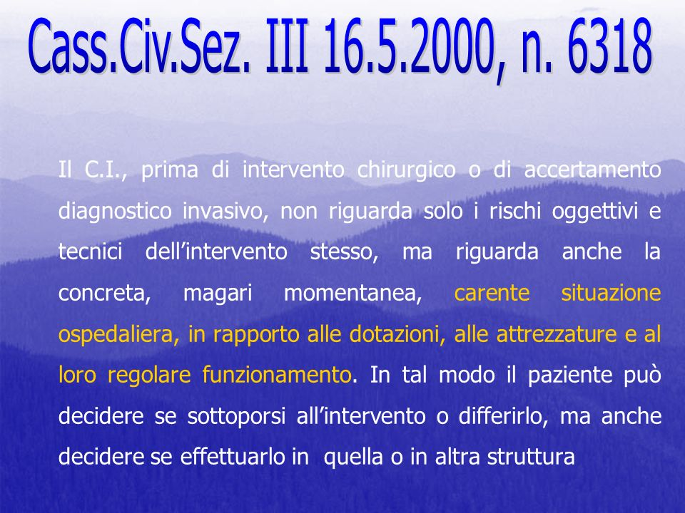 Cass.Civ.Sez. III 16.5.2000, n. 6318