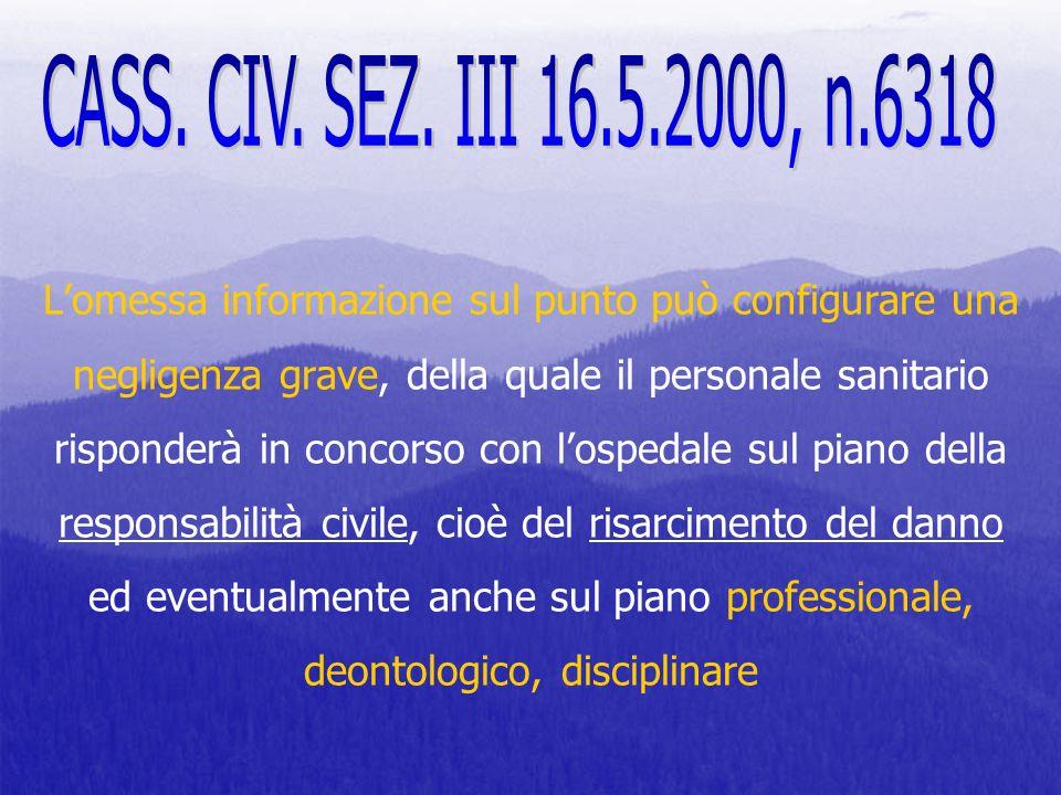 CASS. CIV. SEZ. III 16.5.2000, n.6318