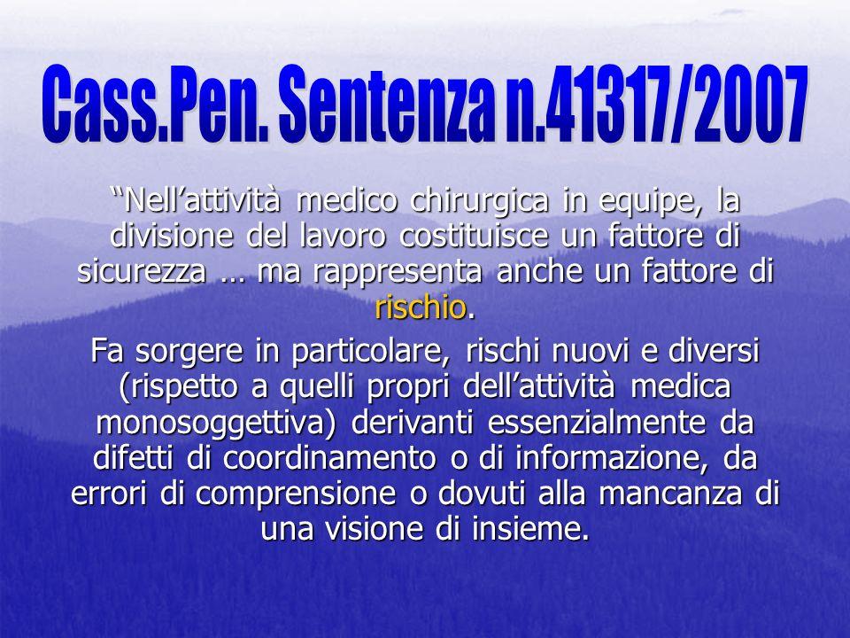Cass.Pen. Sentenza n.41317/2007