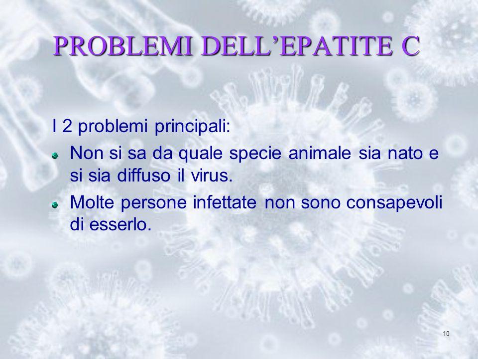 PROBLEMI DELL'EPATITE C