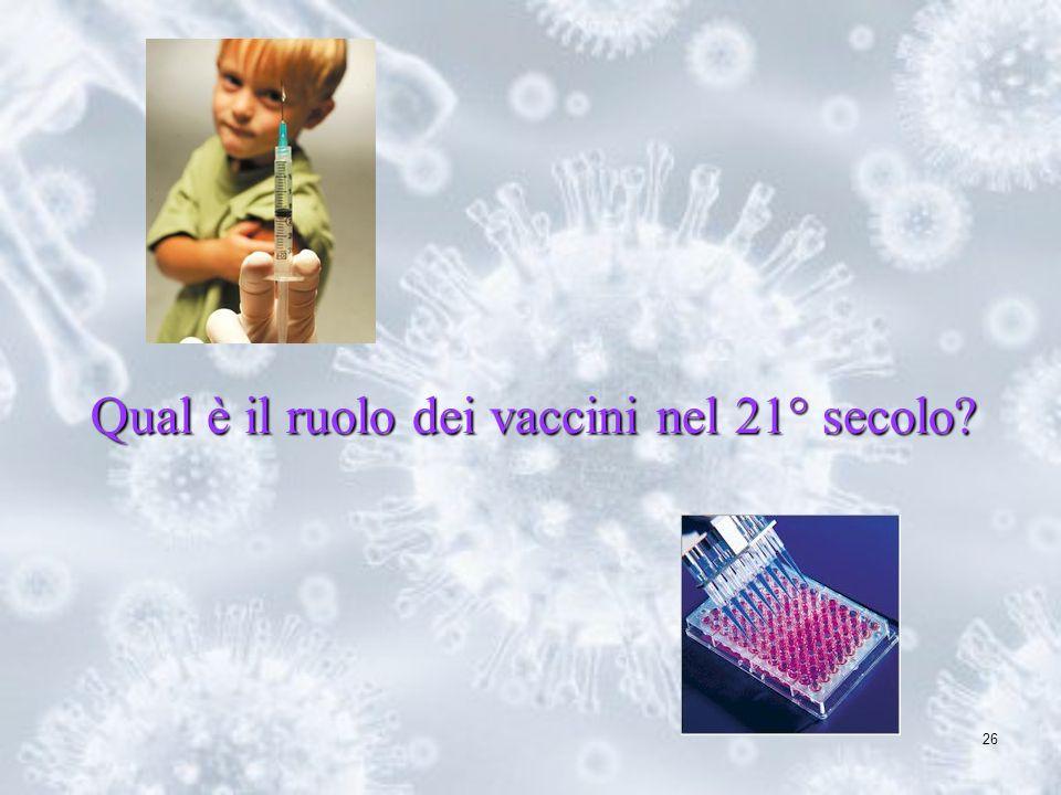 Qual è il ruolo dei vaccini nel 21° secolo